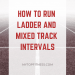 Ladder and Mixed Track Intervals