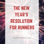 New Years Resolution for Runners