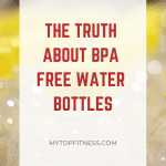 BPA Free Water Bottle Truth