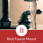 Top Faucet Mount Water Filters