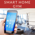 How to Build the Ultimate Smart Home Gym