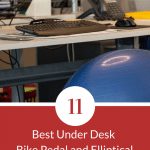 Top 11 Best Under Desk Bike Pedal and Elliptical Exercisers