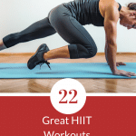 22 Great HIIT Workouts You Can Do at Home