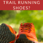 When Should You Use Trail Running Shoes?